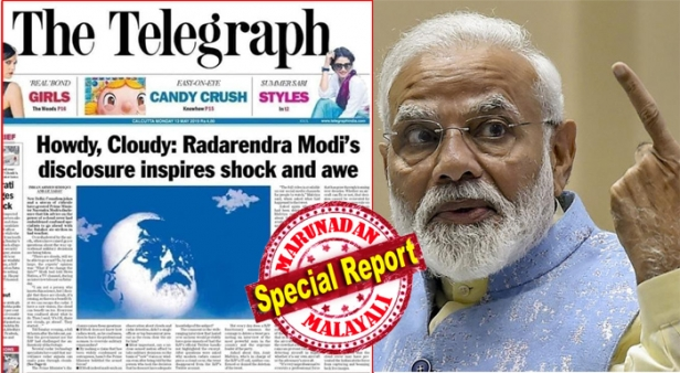 'ഹൗഡി.. ക്ലൗഡി.. റഡാറേന്ദ്ര മോദി! മേഘങ്ങളുമുണ്ടെങ്കിൽ ഇന്ത്യൻ യുദ്ധവിമാനങ്ങൾ പാക്കിസ്ഥാന്റെ റഡാർ കണ്ണുകളിൽപ്പെടാതെ പറക്കാമെന്ന മോദിയുടെ പരാമർശത്തെ ട്രോളിക്കൊന്ന് ദി ടെലഗ്രാഫ് ദിനപത്രം; സോഷ്യൽ മീഡിയയിൽ എമ്പാടും പെയ്തിറങ്ങി ട്രോൾ മേഘങ്ങൾ; രാത്രി സൂര്യനിലേക്ക് പേടകം അയക്കാമെന്ന് പ്രധാനമന്ത്രി ഐഎസ്ആർഒയോട് നിർദേശിക്കുന്ന ട്രോൾ അടക്കം സൈബർ ലോകത്ത് വൈറൽ